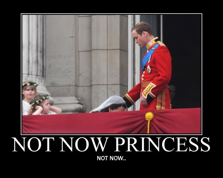 Not Now Princess!. . NOT NOW... married a future king? she BETTER be on her knees DAILY